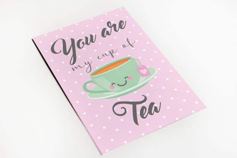 Your're my cup of tea wenskaart